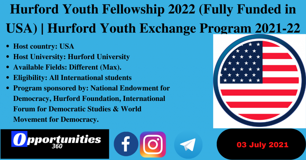 Hurford Youth Fellowship 2022 (Fully Funded in USA) | Hurford Youth Exchange Program 2021-22