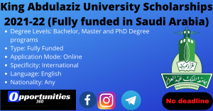 King Abdulaziz University Scholarships 2021-22 (Fully funded in Saudi Arabia)