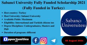 Sabanci University Fully Funded Scholarship 2021 (Fully Funded in Turkey)