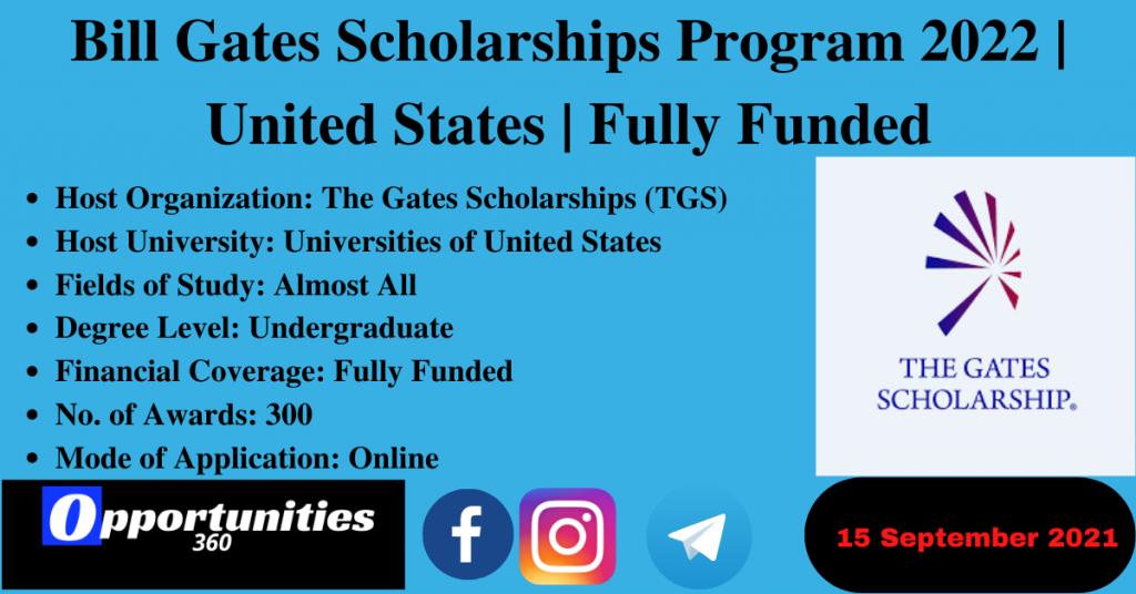 Bill Gates Scholarships Program 2022 | United States | Fully Funded