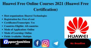 Huawei Free Online Courses 2021 (Huawei Free Certification)   Free Online Courses With Certificates